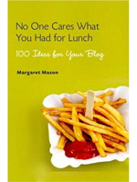 No Cares What You Had for Lunch - 100 Ideas for Your Blog